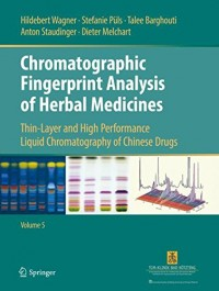 Chromatographic Fingerprint Analysis of Herbal Medicines: Thin-layer and High Performance Liquid Chromatography of Chinese Drugs