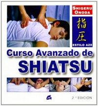 Curso avanzado de Shiatsu/ Shiatsu Advanced Course