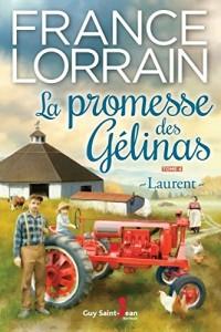 La Promesse des Gélinas T.04 Laurent