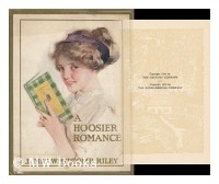 A Hoosier Romance, 1868; Squire Hawkin's Story, by James Whitcomb Riley; with Illustrations by John Wolcott Adams