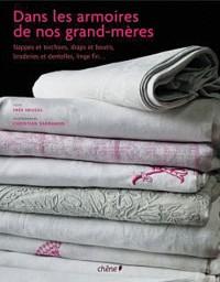 Dans les armoires de nos grands-mères