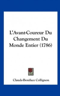 L'Avant-Coureur Du Changement Du Monde Entier (1786)