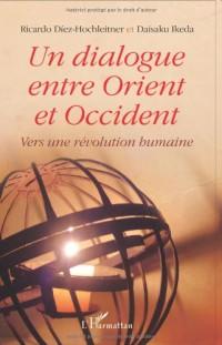 Un dialogue entre Orient et Occident : Vers une révolution humaine