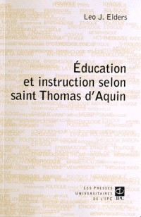 Education et Instruction Selon St Thomas d Aquin