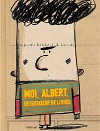 Moi, Albert, Detestateur de Livres