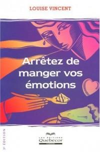 Arrêtez de manger vos émotions