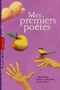 Mes premiers poètes : Brassens, Hugo, Ronsard... et les autres