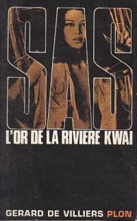 SAS L'or de la Riviere Kwai