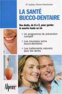 La santé bucco-dentaire