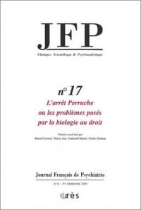 JFP, numéro 17 : L'Arrêt Perruche ou les Problèmes posés par la biologie au droit