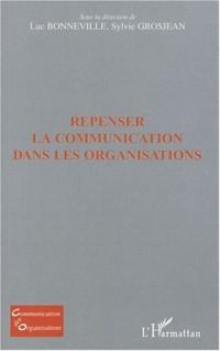 Repenser la communication dans les organisations
