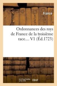 Ordonnances des Rois de France  V1  ed 1723