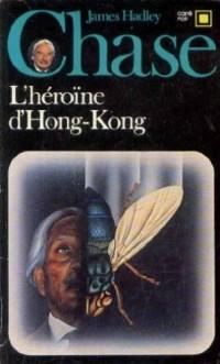 L'héroïne d'Hong-Kong