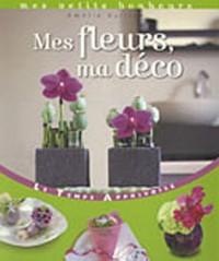 Mes fleurs, ma déco