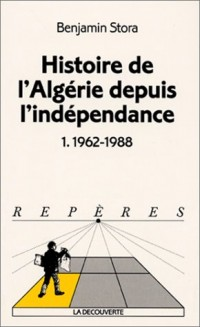 Histoire de l'Algérie depuis l'indépendance : 1962-1988