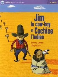 Jim le cow-boy et Cochise l'Indien