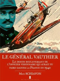 General Vauthier, un Officier Visionnaire (Poche)