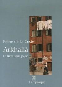 Arkhalià : Le livre sans page