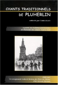 Chants traditionnels de Pluherlin