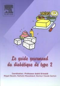 Le guide gourmand du diabétique de type 2