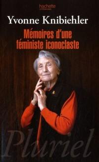 Mémoires d'une féministe iconoclaste