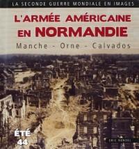 Armée américaine en Normandie, la Manche