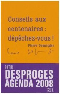 Agenda 2008 Desproges-Conseils aux centenaires