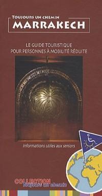 Toujours Un Chemin Marrakech