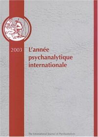 Année psychanalytique internationale 2003