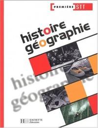 Histoire Géographie, 1ère STT (Manuel)
