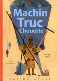Machin-Truc-Chouette