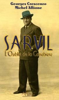 Sarvil : L'Oublié de la Canebière