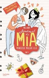 Journal de Mia, princesse malgré elle, Tome 4 : Paillettes et courbettes