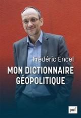 Mon dictionnaire géopolitique