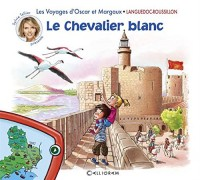 Les Voyages d'Oscar et Margaux - Languedoc-Roussillon - Le chevalier blanc (02)