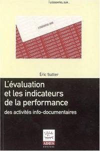 L'évaluation et les indicateurs de la performance des activités info-documentaires
