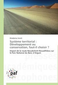 Système territorial : développement ou conservation, faut-il choisir ?