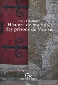 Histoire de ma fuite des prisons de la République de Venise qu'on appelle les Plombs