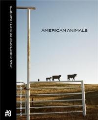 Carnet #8 : American animals