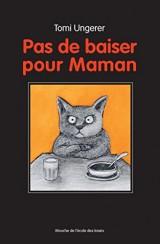 Pas de Baiser pour Maman [Poche]