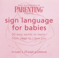 Sign Language for Babies: 50 Easy Words to Learn-From Sleep to I Love You