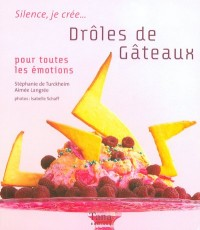 DROLES DE GATEAUX