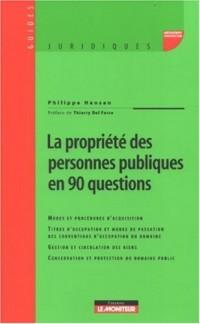 La propriété des personnes publiques en 90 questions