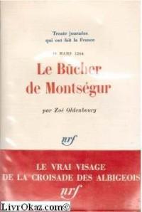 Le Bûcher de Montségur, 16 mars 1244