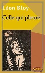 Celle qui pleure: Notre Dame de La Salette