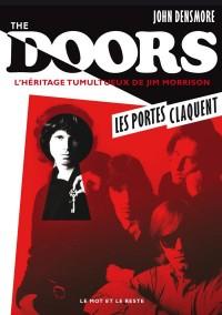 The Doors, les portes claquent