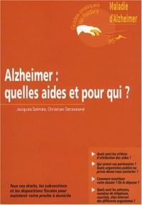 Alzheimer : quelles aides et pour qui ?