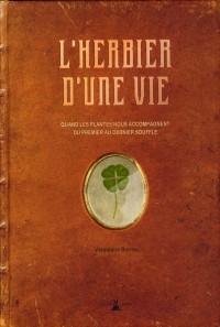 Herbier d'une Vie (l')