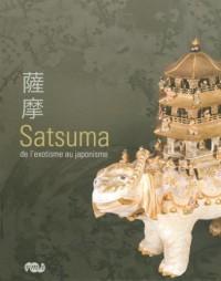 Satsuma : De l'exotisme au japonisme