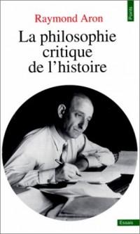 La Philosophie critique de l'histoire